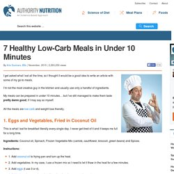 7 Healthy Low-Carb Meals in Under 10 Minutes