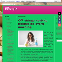 07 things healthy people do every morning.