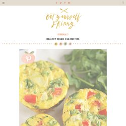 Healthy Veggie Egg Muffins - Eat Yourself Skinny