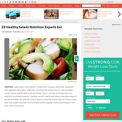 23 Healthy Salads Nutrition Experts Eat Slideshow