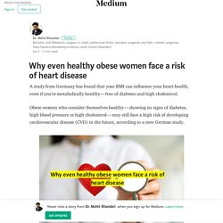 Even healthy obese women face a risk of heart disease
