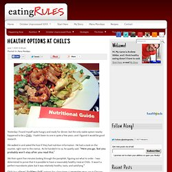 Healthy options at Chili's - Healthy food at Chili's — Eating Rules