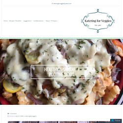 "Healthy ""Poutine"" – Poutine Santé – Katering for Veggies"