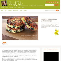 healthy kale quinoa patties recipe — CherylStyle