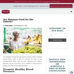 Healthy Reasons for Seniors to Eat Bananas
