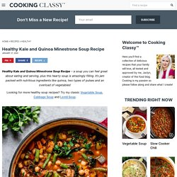 Healthy Soup Recipe - Kale and Quinoa Minestrone