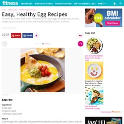 Easy, Healthy Egg Recipes for Breakfast, Lunch, and Dinner