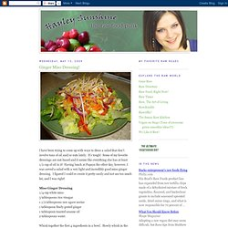 Eating Healthy with Easy Raw Food Recipes: Ginger Miso Dressing!