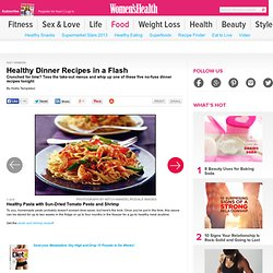Healthy Dinner Recipes in a Flash