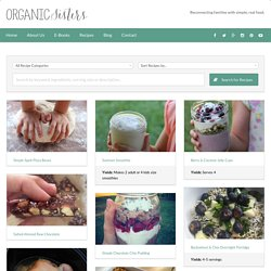 Healthy Recipes - Organic Sisters Organic Sisters