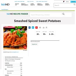 Healthy Recipes: Smashed Spiced Sweet Potatoes
