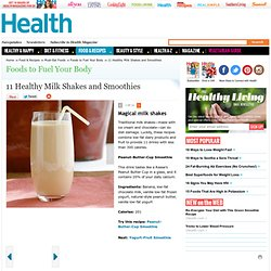 Magical milk shakes - Healthy Milk Shakes and Smoothies