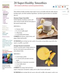 20 Super-Healthy Smoothie Recipes: Organic Gardening