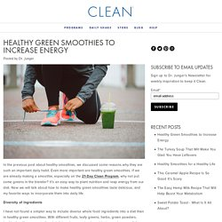 Healthy Green Smoothies to Increase Energy