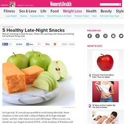 5 Healthy Late-Night Snacks