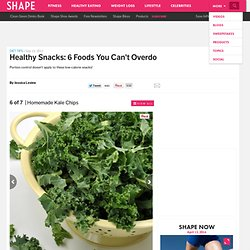 Homemade Kale Chips - Healthy Snacks: 6 Foods You Can't Overdo - Shape Magazine - Page 6