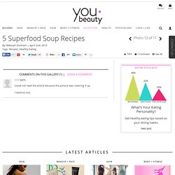 Healthy Soup Recipes – YouBeauty