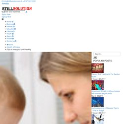 Tips to keep your child Healthy - StillSolution Articles