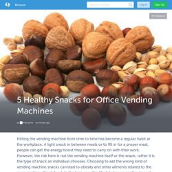 5 Healthy Snacks for Office Vending Machines