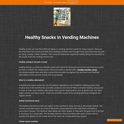Healthy Snacks In Vending Machines
