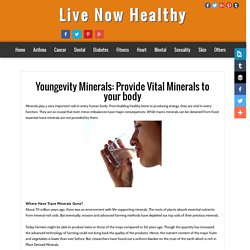 Live Now Healthy: Youngevity Minerals: Provide Vital Minerals to your body