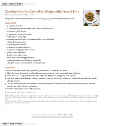 White on Rice Couple Healthy Zucchini Noodles Chow Mein Recipe with Ground Pork