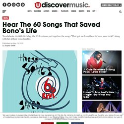 Hear The 60 Songs That Saved Bono's Life