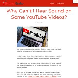 Why Can't I Hear Sound on Some YouTube Videos?