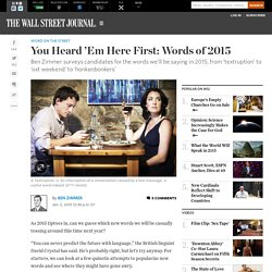 You Heard 'Em Here First: A Forecast of New Words in 2015