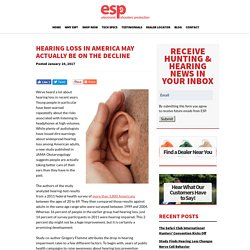 Hearing Loss in America May Actually Be on the Decline
