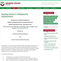 Hearing Voices in Childhood & Adolescence