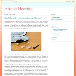 Attune Hearing: Should I consider purchasing a hearing aid online?