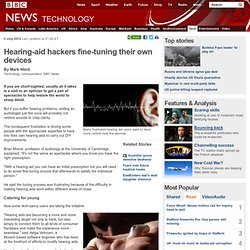 Hearing-aid hackers fine-tuning their own devices