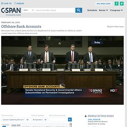 Hearing Offshore Tax Evasion Panel 1 | Video | C-SPAN.org