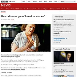 Heart disease gene 'found in women' - oestrogen transcriptional factor