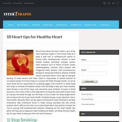 10 Heart tips for Healthy Heart