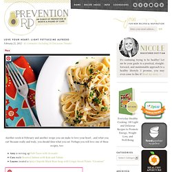 Love Your Heart: Light Fettuccine Alfredo | Prevention RD