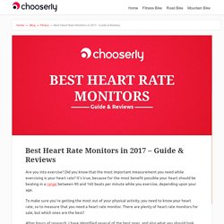 Best Heart Rate Monitors in 2017 – Guide & Reviews
