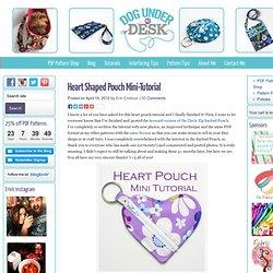 Heart Shaped Pouch Mini-Tutorial
