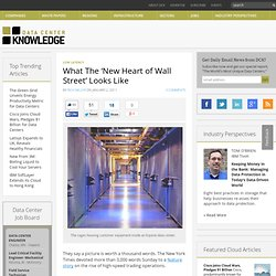 What The 'New Heart of Wall Street' Looks Like « Data Center Knowledge