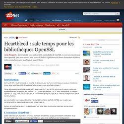 Heartbleed : sale temps pour les bibliothèques OpenSSL
