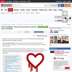 Faille HeartBleed - Sites web concernés et conseils pour se protéger