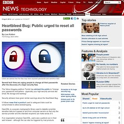 Heartbleed Bug: Public urged to reset all passwords