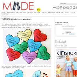 MADE: TUTORIAL: Heartbreaker Valentines