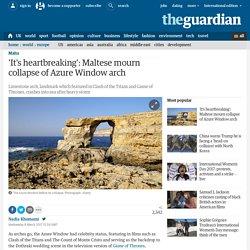 'It's heartbreaking': Maltese mourn collapse of Azure Window arch