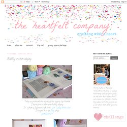 the heartfelt company: Bubbly crochet edging