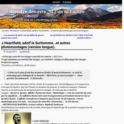 J.Heartfield, adolf le Surhomme…et autres photomontages, analyse.