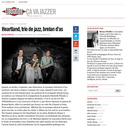 Heartland, trio de jazz, brelan d'as
