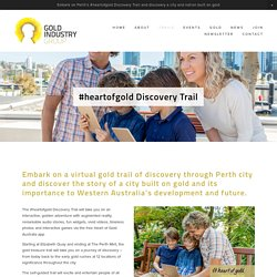 #heartofgold Discovery Trail — Gold Industry Group