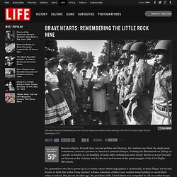 Brave Hearts: Remembering the Little Rock Nine